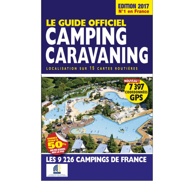 Guide Officiel Camping Caravaning 2017